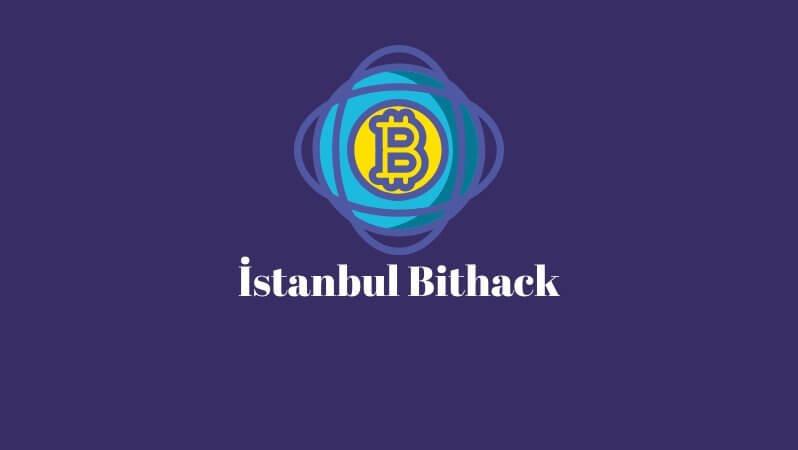 Bithack Istanbul Bitcoin Hackathon Etkinliği