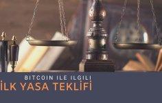 İlk Bitcoin Yasa Teklifi