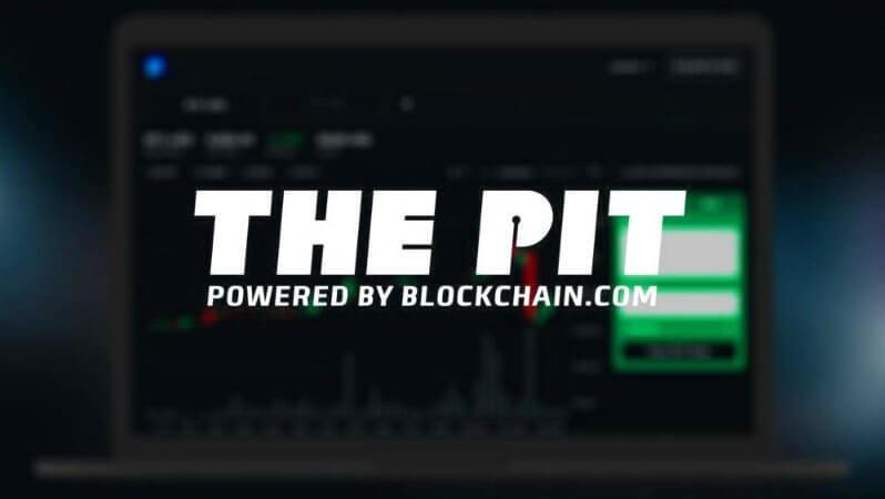 Blockchain.com'un Borsası The Pit, İşlemleri Hızlandırıyor