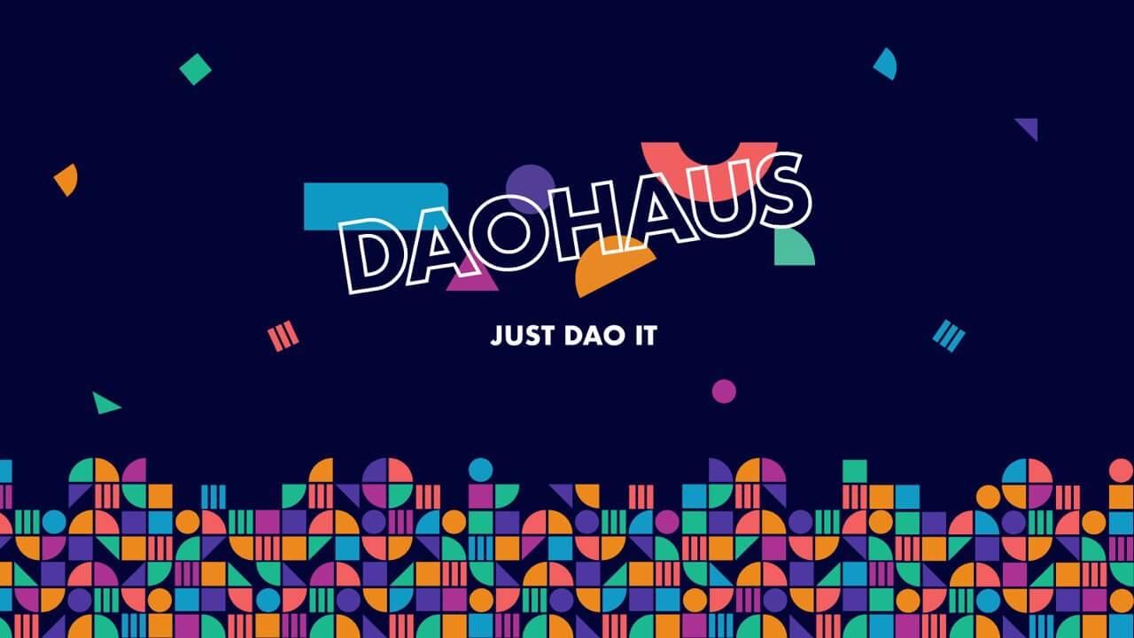 Daohaus Projesi Nedir?